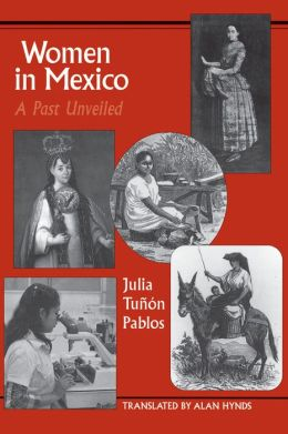 Women in Mexico: A Past Unveiled