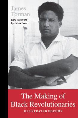 The Making of Black Revolutionaries