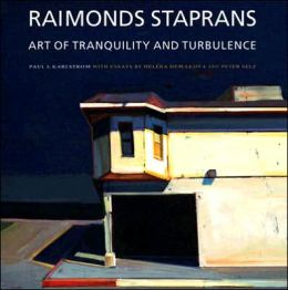 Raimonds Staprans: Art of Tranquility and Turbulence
