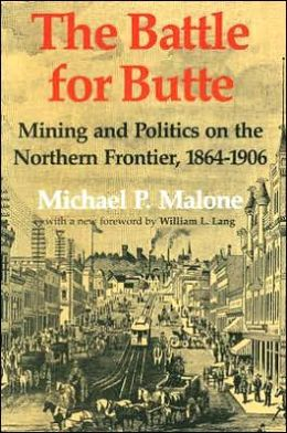 The Battle for Butte