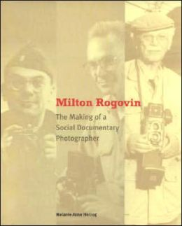 Milton Rogovin: The Making of a Social Documentary Photographer