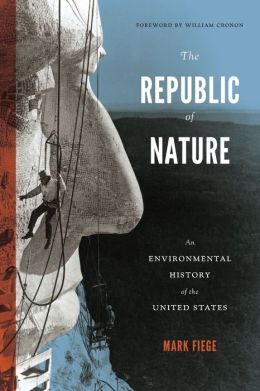 Republic of Nature: An Environmental History of the United States