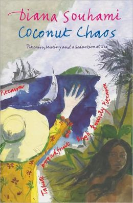 Coconut Chaos: Pitcairn, Mutiny and A Seduction at Sea ...