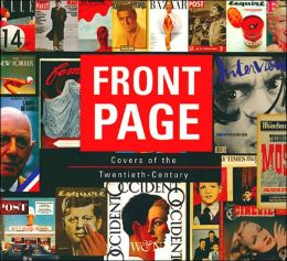 Front Page: Covers of the Twentieth-Century