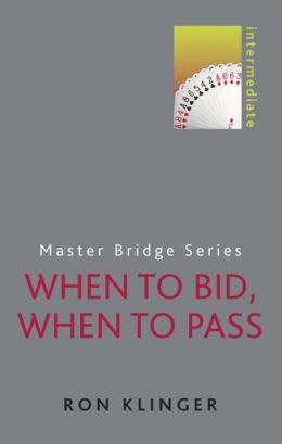 When to Bid, When to Pass