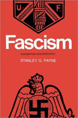 Fascism: A Comparative Approach Toward a Definition
