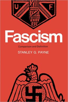 Fascism: A Comparative Approach Toward a Definition