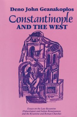 Constantinople And The West