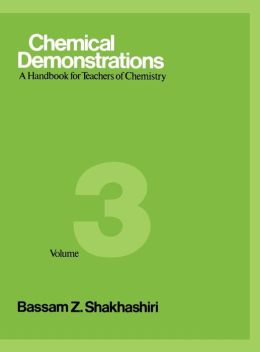 Chemical Demonstrations 3: A Handbook for Teachers of Chemistry