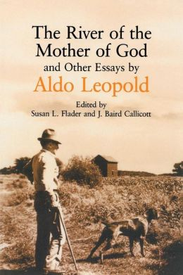 The River of the Mother of God: And Other Essays
