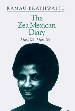 The Zea Mexican Diary: 7 September 1926-7 September 1986
