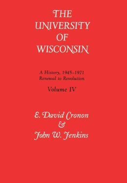 Univ of Wisconsin V4: Renewal to Revolution, 1945-1971