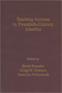 Teaching German in Twentieth-Century America