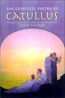 Complete Poetry of Catullus
