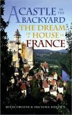 A Castle in the Backyard by Betsy Draine