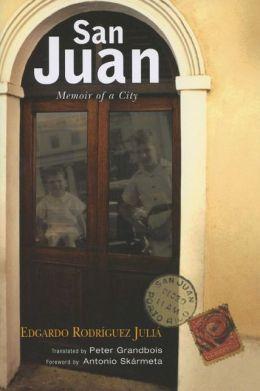 San Juan: Memoir of a City