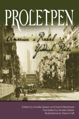 Proletpen: America's Rebel Yiddish Poets