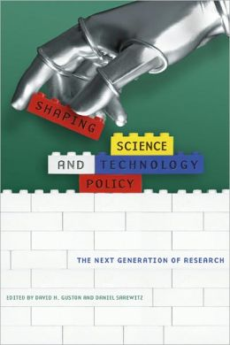 Shaping Science and Technology Policy: The Next Generation of Research
