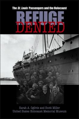 Refuge Denied: The St. Louis Passengers and the Holocaust