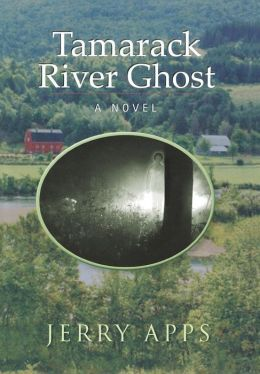 Tamarack River Ghost: A Novel