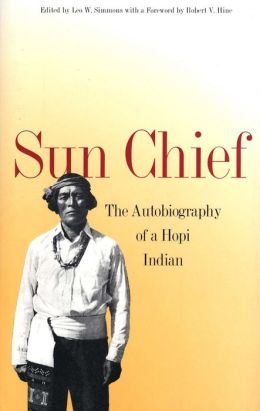 Sun Chief: The Autobiography of a Hopi Indian