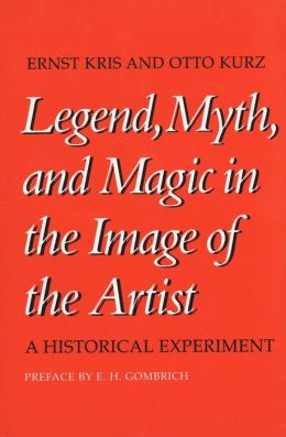 Legend, Myth, and Magic in the Image of the Artist: A Historical Experiment