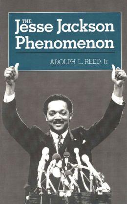 The Jesse Jackson Phenomenon
