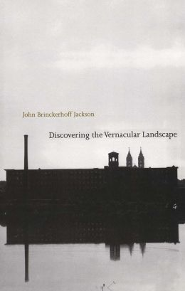 Discovering the Vernacular Landscape