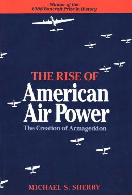 Rise Of American Air Power