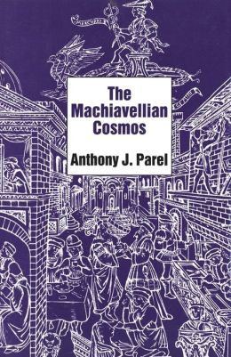 The Machiavellian Cosmos