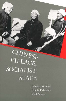 Chinese Village, Socialist State