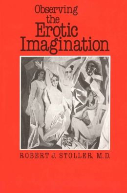 Observing the Erotic Imagination