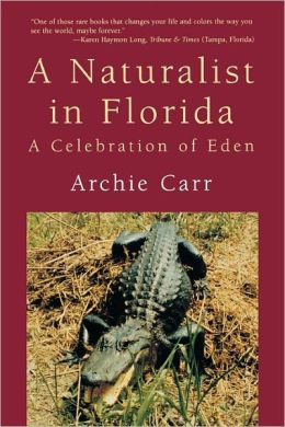 A Naturalist in Florida: A Celebration of Eden