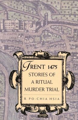 Trent 1475: Stories of a Ritual Murder Trial