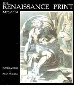 The Renaissance Print, 1470-1550