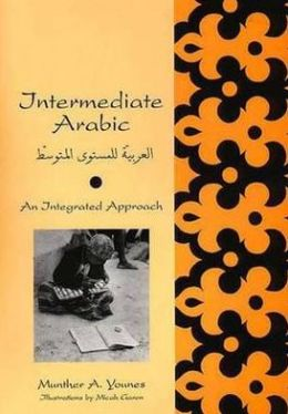 Intermediate Arabic: An Integrated Approach