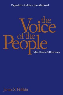 The Voice of the People: Public Opinion and Democracy