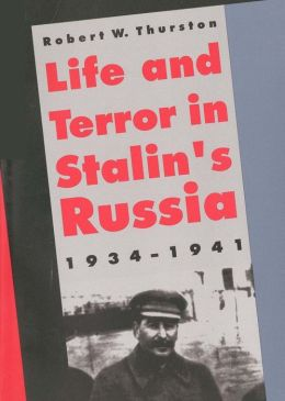 Life And Terror In Stalins Russia, 1934-1941