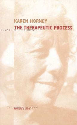 The Therapeutic Process: Essays and Lectures