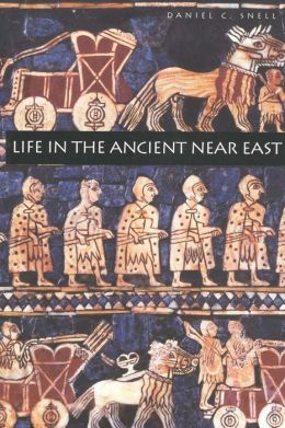 Life in the Ancient Near East, 3100-332 B. C. E.