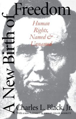 A New Birth of Freedom: Human Rights, Named and Unnamed