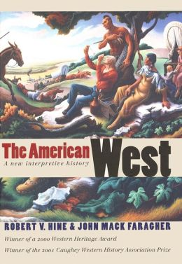 The American West: A New Interpretive History