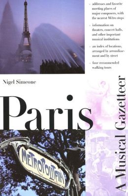 Paris: A Musical Gazetteer