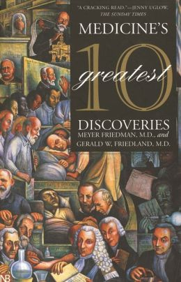 Medicine's 10 Greatest Discoveries