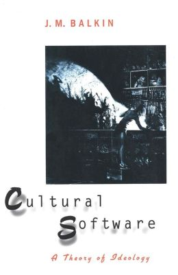 Cultural Software: A Theory of Ideology