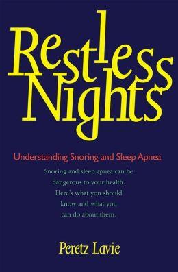 Restless Nights: Understanding Snoring and Sleep Apnea