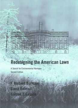 Redesigning the American Lawn: A Search for Environmental Harmony