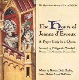 The Hours of Jeanne d'Evreux: A Prayer Book for a Queen, CD-ROM