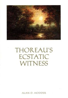 Thoreau's Ecstatic Witness
