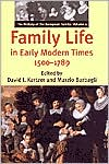 Family Life in Early Modern Times, 1500-1789: The History of the European Family, Volume 1